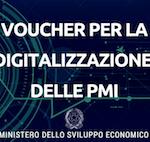 Voucher per la Digitalizzazione delle PMI: cosa è e come poter spenderlo